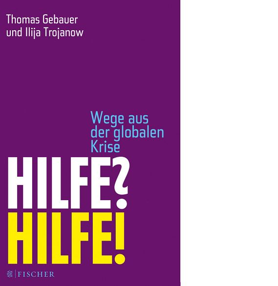 Hilfe? Hilfe! – Wege aus der globalen Krise