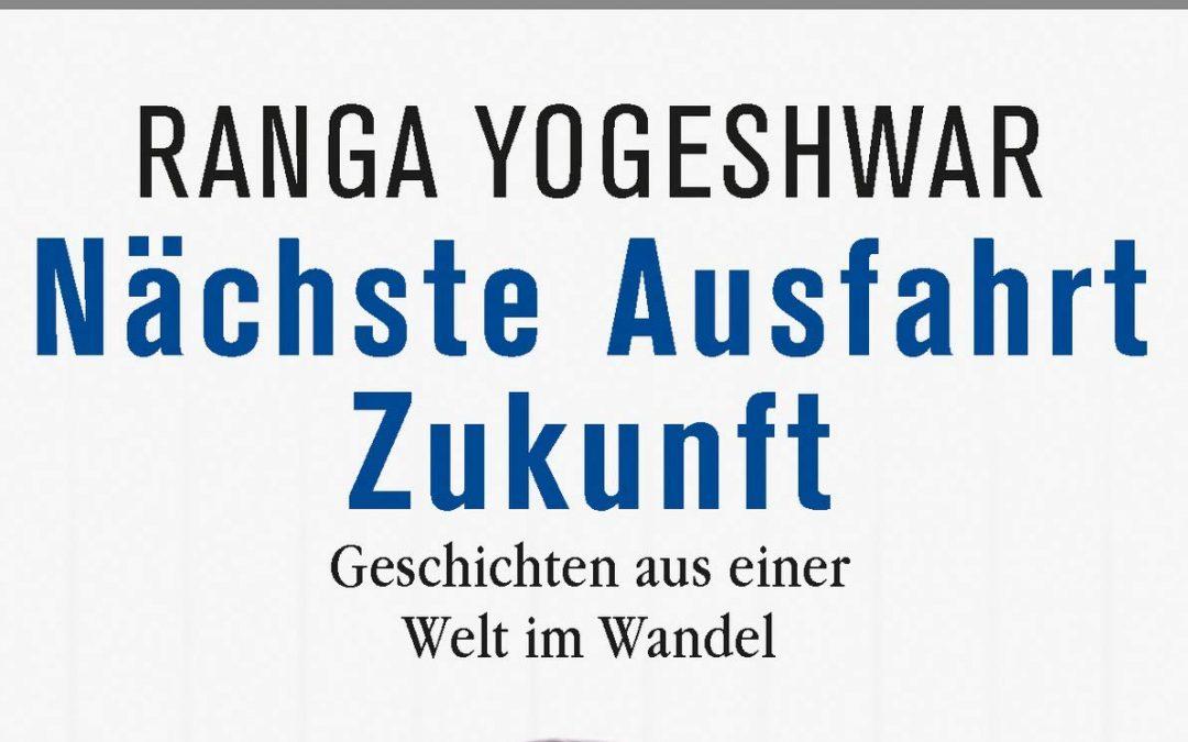 "Buch-Rezension | Ranga Yogeshwar ""Nächste Ausfahrt Zukunft"""