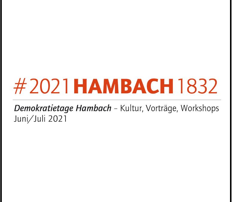 Demokratietage #2021HAMBACH1832 eröffnet